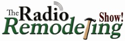 The Radio Remodeling Show.  All about Kitchens, Baths, Additions and more.